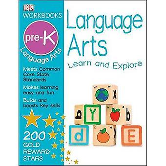 DK Workbooks - Language Arts - Pre-K by Anne Flounders - 9781465417367