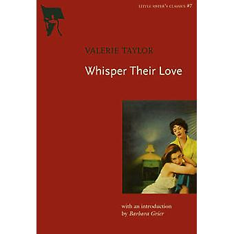 Whisper Their Love by Valerie Taylor - 9781551522104 Book