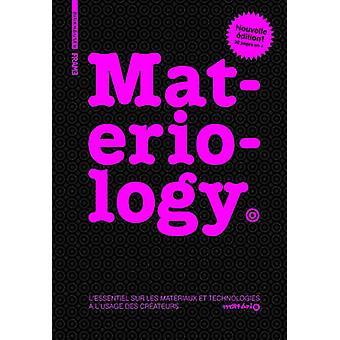 Materiology - L'Essentiel Sur Les Materiaux Et Technologies A L'Usage