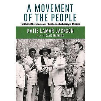 En rörelse av folket - rötterna av miljöutbildning och Ad