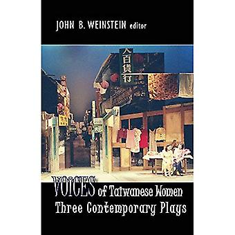 Voices of Taiwanese Women: Three Contemporary Plays (Cornell East Asia)