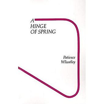 A Hinge of Spring