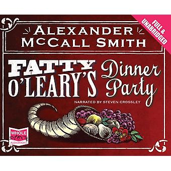 Fatty O'Leary's Dinner Party (Unabridged Audiobook) (Audio CD) by McCall Smith Alexander