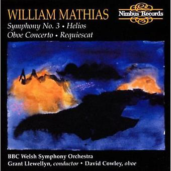 Llewellyn, G:Cnd/BBC Welsh So - Mathias: Symphony No. 3/Helios/Oboe Concerto/Requiescat [CD] USA import