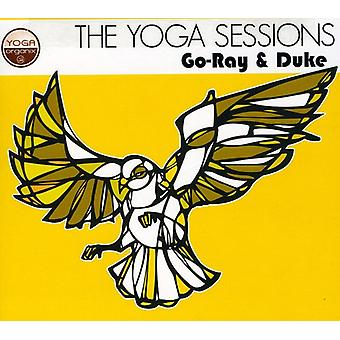 Go-Ray & Duke - Yoga Sessions: Go-Ray & Duke [CD] USA import
