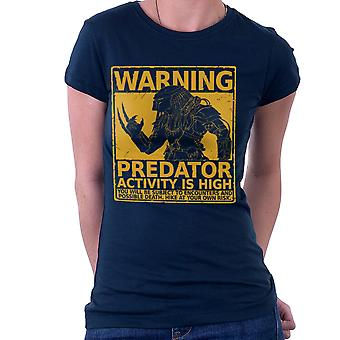 Warning Pedator Activity Is High Women's T-Shirt