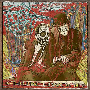 Churchwood - Hex City [CD] USA importerer