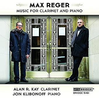 Reger / Kay, Alan R. / Klibonoff, Jon - Max Reger: The Music for klarinet og klaver [CD] USA import