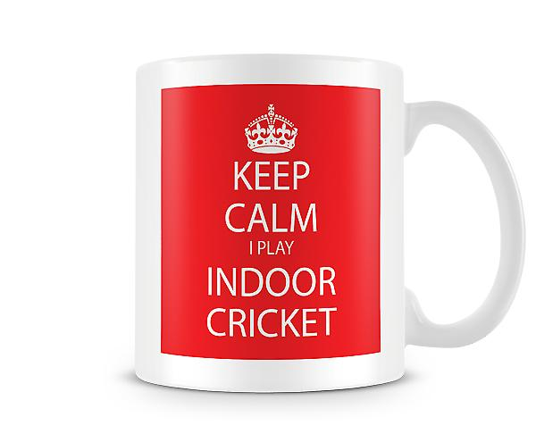 Keep Calm I Do Indoor Cricket Printed Mug