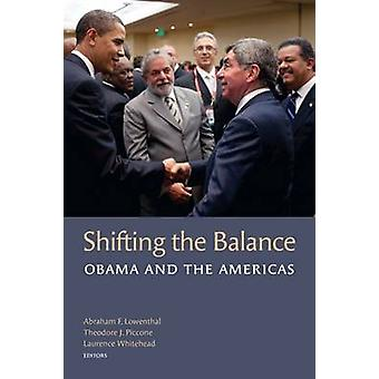 Ändra balansen - Obama och Amerika av Abraham F. Lowenthal