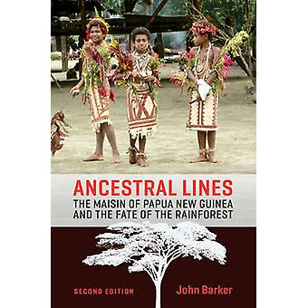 Ancestral Lines - The Maisin of Papua New Guinea and the Fate of the R