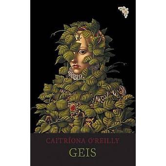 Geis by Caitriona O'Reilly - 9781780371467 Book
