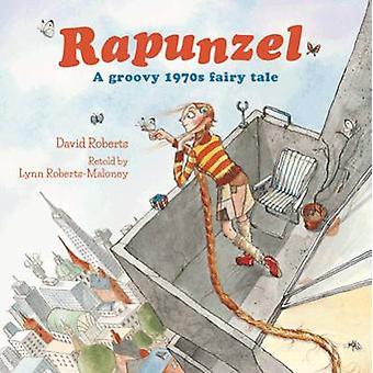 Rapunzel by Lynn Roberts - David Roberts - 9781843653189 Book
