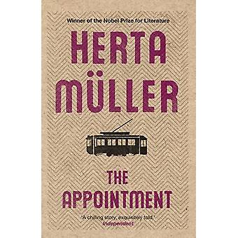 The Appointment by Herta Muller - Michael Hulse - Philip Boehm - 9781