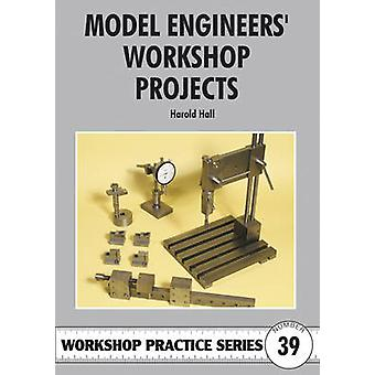 Model Engineers' Workshop Projects by Harold Hall - 9781854862488 Book