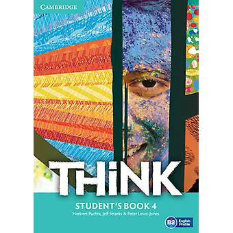 Think - Level 4  - Student's Book by Herbert Puchta - Jeff Stranks - Pe