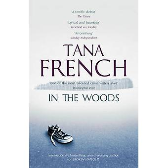 In the Woods by Tana French - 9781444758344 Book