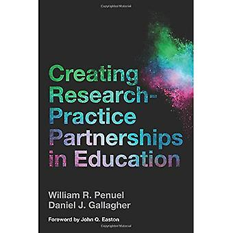 Creating Research-Practice Partnerships in Education (Paperback)