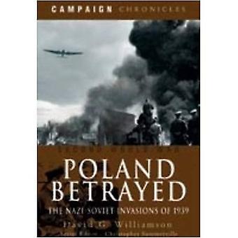 Polen zu verraten: Die Nazi-Sowjet Invasion 1939