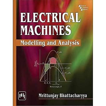Electrical Machines: Modelling and Analysis