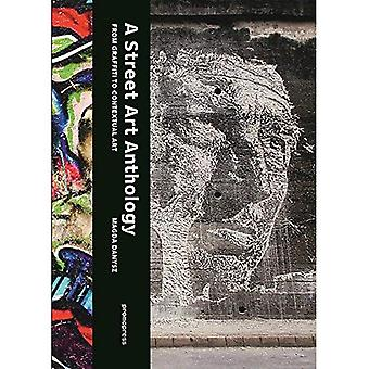 Street Art Anthology: From Graffiti to Contextual Art