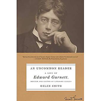 An Uncommon Reader: A Life� of Edward Garnett, Mentor and Editor of Literary Genius