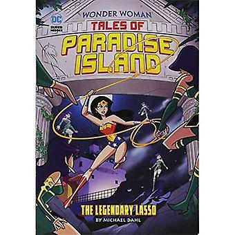 El legendario Lasso (cuentos de mujer maravilla de Isla Paraíso)