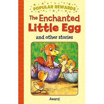 The Enchanted Little Egg and Other Stories (Popular Rewards)
