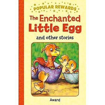 De betoverde weinig Egg and Other Stories (populaire beloningen)