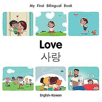 Min första tvåspråkiga bok-kärlek (Svenska-koreanska) (min första tvåspråkiga bok) [styrelse bok]