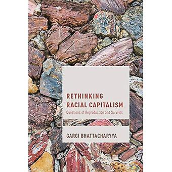 Rethinking Racial Capitalism: Questions of Reproduction and Survival (Cultural Studies and Marxism)