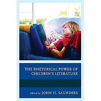 The Rhetorical Power of Children's Literature (Children and Youth in Popular Culture)