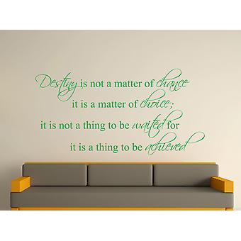 Destiny Is Not A Matter of Chance Wall Art Sticker -  Green