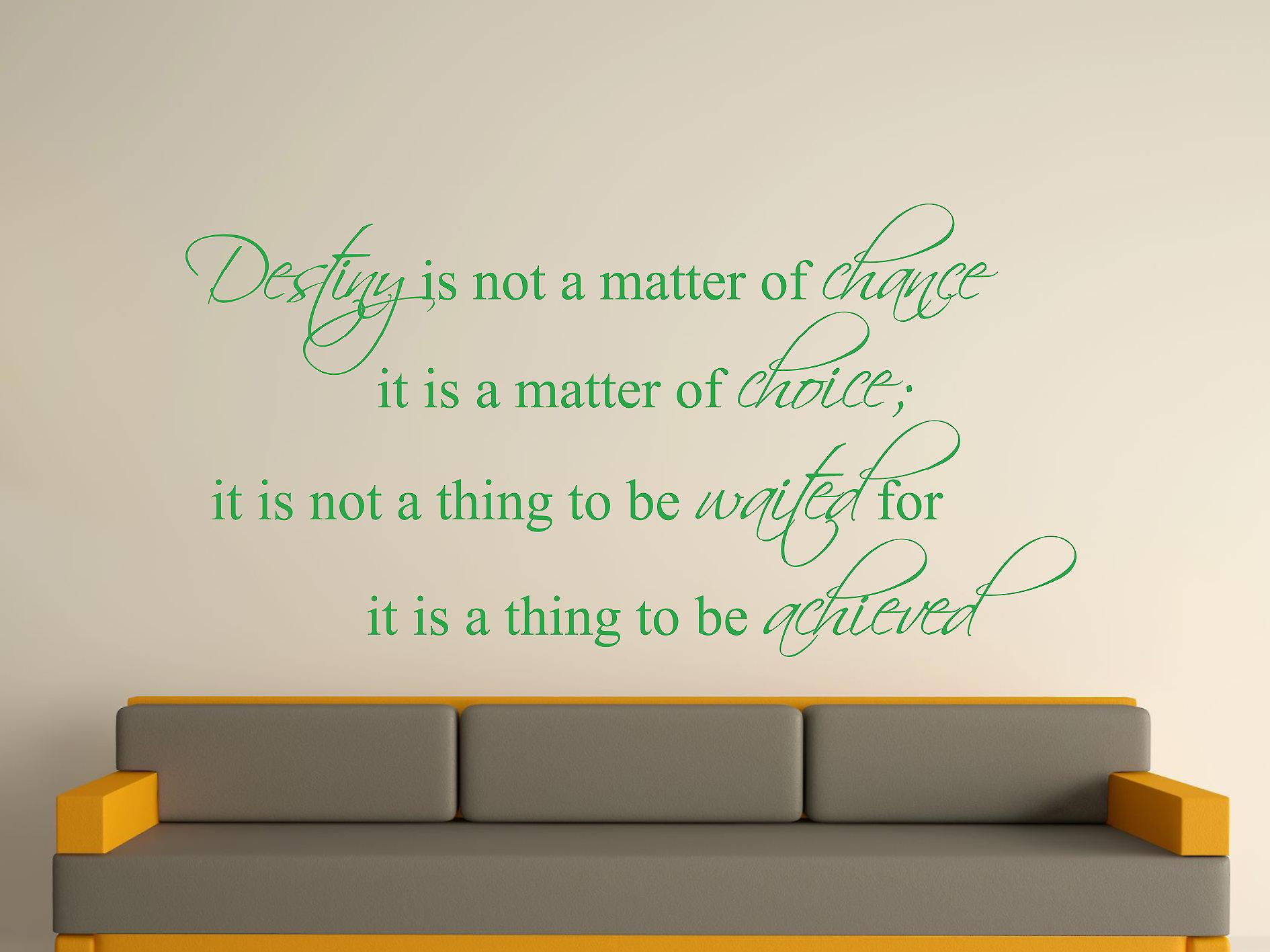 Destiny Is Not A Matter of Chance Wall Art Sticker -  Green