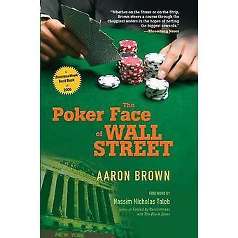 Poker Face di Wall Street P di Brown
