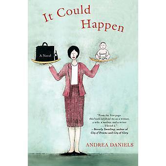 It Could Happen by Daniels & Andrea