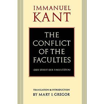 Der Konflikt von den Fakultäten Der Streit der Fakultaten von & Immanuel Kant