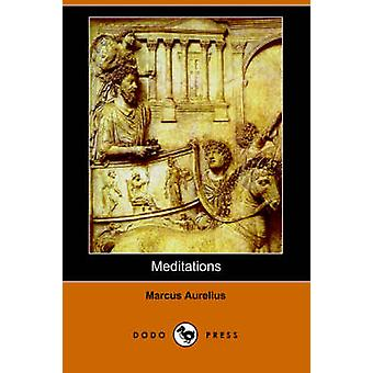 Meditations Dodo Press by Marcus & Aurelius
