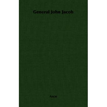 General John Jacob by Anon