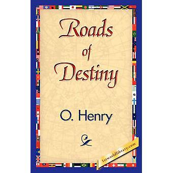 Roads of Destiny by OHenry
