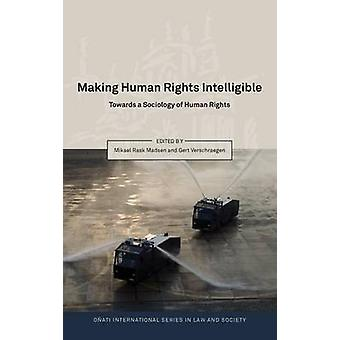 Making Human Rights Intelligible by Madsen & Mikael Rask