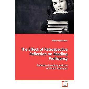 The Effect of Retrospective Reflection on Reading  Proficiency by Bayburtsyan & Kristina