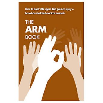 Arm Book - How to Deal with Upper Limb Pain or Injury - [Single Copy]