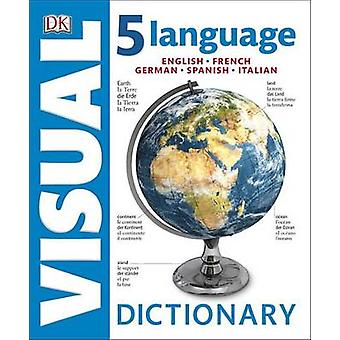 5 Language Visual Dictionary (annotated edition) by DK - 978146544756