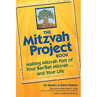 Mitzvah Project Book - Making Mitzvah Part of Your Bar/Bat Mitzvah...