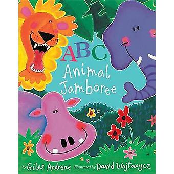 ABC Animal Jamboree by Giles Andreae - David Wojtowycz - 978158925436