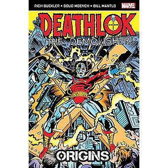 Deathlok the Demolisher - Origins by Bill Mantlo - Richard Buckler - D
