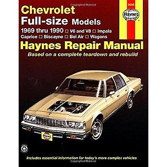 Chevrolet Full-size Models 1969-90 V6 and V8 Owner's Workshop Manual