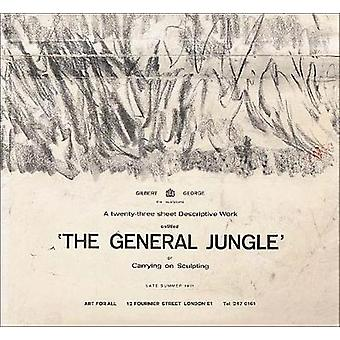 Gilbert & George - The General Jungle or Carrying on Sculpting - Late S