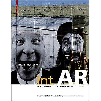 IntAR Interventions and Adaptive Reuse Intervention as Act by IntAR I